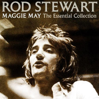 Stewart, Rod - Maggie May: The Essential Collection (CD 1)