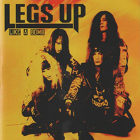 Legs Up - Like A Bomb