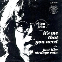 John, Elton - It's Me That You Need (Single)