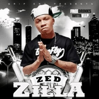 Zed Zilla - Free Drinks With V.I.P.