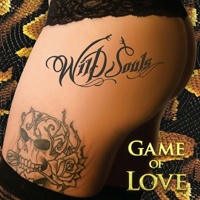 Wild Souls - Game Of Love