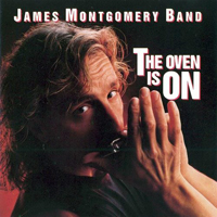 Montgomery, James - The Oven Is On