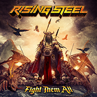 Rising Steel - Fight Them All (Single)