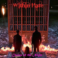 Within Hate - Chains Of The Night