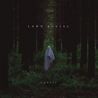Lawn Social - Ghosts