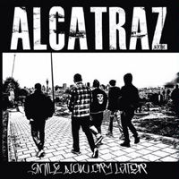 Alcatraz (USA) - Smile Now Cry Later
