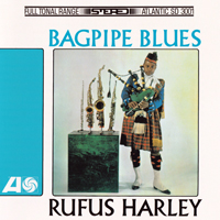 Harley, Rufus - Bagpipe Blues (Remastered 2013)