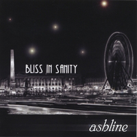 Ashline - Bliss In Sanity