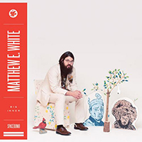 White, Matthew E. - Big Inner: Outer Face Edition