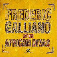 Galliano, Frederic - Frederic Galliano & The African Divas