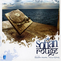 Sofian Rouge - Mediterranean Excursion