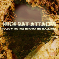 Huge Rat Attacks - Follow the Tree Through the Black Hole
