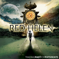 Red Helen - Trading Past For Pathways