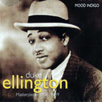 Ellington, Duke - Masterpieces 1926-49 (CD 1: Mood Indigo)