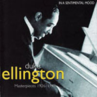 Ellington, Duke - Masterpieces 1926-49 (CD 2: In A Sentimental Mood)