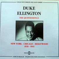 Ellington, Duke - The Quintessence, New York-Chicago-Hollywood 1926-1941 (CD 1)