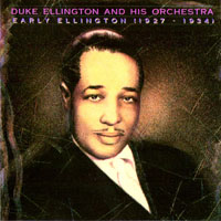 Ellington, Duke - Early Ellington, 1927-1934
