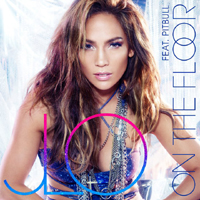 Jennifer Lopez - On The Floor (Single) (feat. Pitbull)