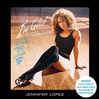 Jennifer Lopez - I'm Glad (Remixes - Single)