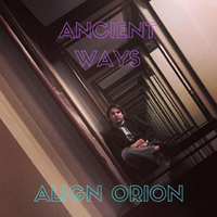 Align Orion - Ancient Ways