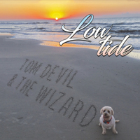 Tom Devil & The Wizard - Low Tide