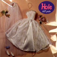 Hole - Doll Parts (Single)
