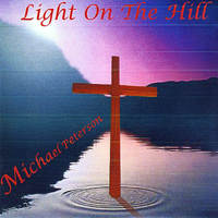 Peterson, Michael - Light On the Hill