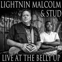 Lightnin' Malcolm - Live At The Belly Up
