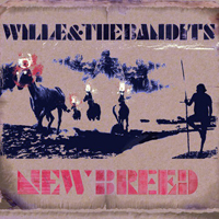 Wille and the Bandits - New Breed