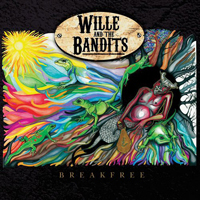 Wille and the Bandits - Breakfree