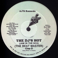 Beat Master Clay D - The DJ`s Hot (Jam In The Box) [12'' Single]