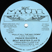 Beat Master Clay D - Pullit All The Way Down [12'' Single]