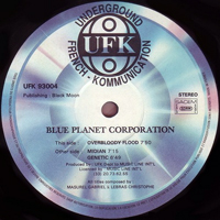 Blue Planet Corporation - Overbloody Flood (12'' Single)