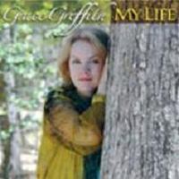 Griffith, Grace - My Life