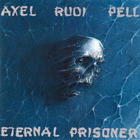 Axel Rudi Pell - Eternal Prisoner (Remastered 2013)
