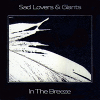 Sad Lovers and Giants - In The Breeze