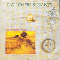 Sad Lovers and Giants - Les Annees Vertes