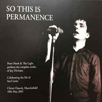 Peter Hook And The Light - So This Is Permanence (CD 3)