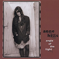Hills, Anne - Angle Of The Light