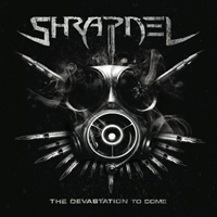 Shrapnel (GBR) - The Devastation to Come (EP)
