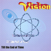 Vision (FIN) - Till The End Of Time