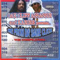 Oak Cliff Assassin - We From Da` Same Click