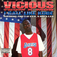 Vicious (USA) - I Ball Like Kobe