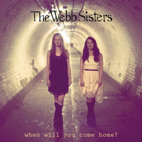 Webb Sisters - When Will You Come Home (EP)