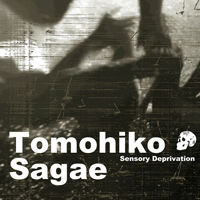 Sagae, Tomohiko - Sensory Deprivation