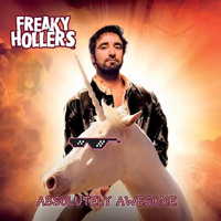 Freaky Hollers - Absolutely Awesome