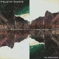 Field Of Giants - In Arcadia