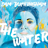 Buckingham, Sam - The Water