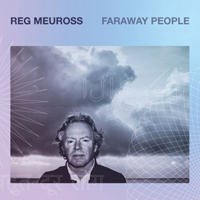 Meuross, Reg - Faraway People