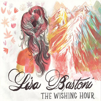 Bastoni, Lisa - The Wishing Hour